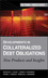 Developments in Collateralized Debt Obligations: New Products and Insights (0470135549) cover image
