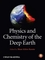 Physics and Chemistry of the Deep Earth (0470659149) cover image