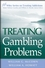 Treating Gambling Problems (0471484849) cover image