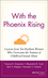 With the Phoenix Rising: Lessons from Ten Resilient Women Who Overcame the Trauma of Childhood Sexual Abuse (0787947849) cover image