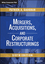 Mergers, Acquisitions, and Corporate Restructurings, 6th Edition (1118997549) cover image