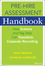 The Pre-Hire Assessment Handbook: How Science and Big Data can Transform Corporate Recruiting (1119000149) cover image