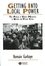 Getting Into Local Power: The Politics of Ethnic Minorities in British and French Cities (1405126949) cover image