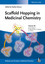 Scaffold Hopping in Medicinal Chemistry (3527333649) cover image