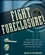 Fight Foreclosure!: How to Cope with a Mortgage You Can't Pay, Negotiate with Your Bank, and Save Your Home (047026764X) cover image