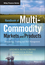 Handbook of Multi-Commodity Markets and Products: Structuring, Trading and Risk Management (047074524X) cover image