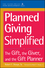 Planned Giving Simplified: The Gift, The Giver, and the Gift Planner(AFP/Wiley Fund Development Series)  (047116674X) cover image