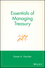 Essentials of Managing Treasury (047170704X) cover image