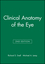 Clinical Anatomy of the Eye, 2nd Edition (063204344X) cover image
