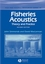 Fisheries Acoustics: Theory and Practice, 2nd Edition (063205994X) cover image