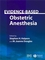 Evidence-Based Obstetric Anesthesia (072791734X) cover image