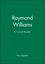 Raymond Williams: A Critical Reader (074560384X) cover image