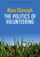 The Politics of Volunteering (074565004X) cover image