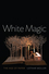 White Magic: The Age of Paper (074567254X) cover image