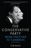 The Conservative Party: From Thatcher to Cameron, 2nd Edition (074568744X) cover image
