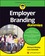Employer Branding For Dummies (111907164X) cover image