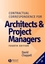 Contractual Correspondence for Architects and Project Managers, 4th Edition (140513514X) cover image