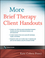 More Brief Therapy Client Handouts (0470499850) cover image