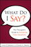 What Do I Say?: The Therapist's Guide to Answering Client Questions (0470561750) cover image
