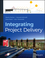 Integrating Project Delivery  (0470587350) cover image