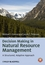 Decision Making in Natural Resource Management: A Structured, Adaptive Approach (0470671750) cover image