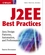 J2EE Best Practices: Java Design Patterns, Automation, and Performance (0471228850) cover image