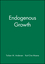 Endogenous Growth (0631189750) cover image