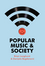 Popular Music and Society, 3rd Edition (0745653650) cover image
