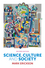 Science, Culture and Society: Understanding Science in the 21st Century, 2nd Edition (0745662250) cover image