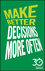 Make Better Decisions More Often: 30 Minute Reads: A Short Cut to More Effective Decision Making (0857085050) cover image