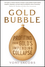 Gold Bubble: Profiting From Gold's Impending Collapse (1118239350) cover image