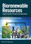 Biorenewable Resources: Engineering New Products from Agriculture, 2nd Edition (1118524950) cover image