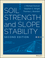 Soil Strength and Slope Stability, 2nd Edition (1118651650) cover image