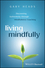 Living Mindfully: Discovering Authenticity through Mindfulness Coaching (1119163250) cover image