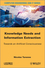Knowledge Needs and Information Extraction: Towards an Artificial Consciousness (1848215150) cover image