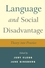 Language and Social Disadvantage: Theory into Practice (0470019751) cover image