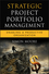 Strategic Project Portfolio Management: Enabling a Productive Organization (0470481951) cover image