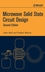 Microwave Solid State Circuit Design, 2nd Edition (0471207551) cover image