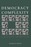 Democracy and Complexity: A Realist Approach (0745610951) cover image