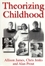Theorizing Childhood (0745615651) cover image