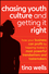 Chasing Youth Culture and Getting it Right: How Your Business Can Profit by Tapping Today's Most Powerful Trendsetters and Tastemakers (1118004051) cover image