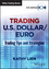 Trading U.S. Dollar / Euro: Trading Tips and Strategies (1118692551) cover image