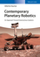 Contemporary Planetary Robotics: An Approach Toward Autonomous Systems (3527413251) cover image