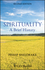 Spirituality: A Brief History, Second Edition (EHEP002851) cover image