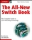 The All-New Switch Book: The Complete Guide to LAN Switching Technology (0470287152) cover image