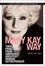 The Mary Kay Way: Timeless Principles from America's Greatest Woman Entrepreneur (0470379952) cover image