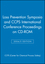 Loss Prevention Symposia and CCPS International Conference Proceedings on CD-ROM, Networkable Version, 2004/5 Edition (0471925152) cover image