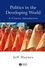Politics in the Developing World: A Concise Introduction, 2nd Edition (0631225552) cover image