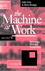 The Machine at Work: Technology, Work and Organization (0745609252) cover image