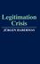 Legitimation Crisis (0745694152) cover image